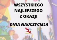 Dzień Nauczyciela WZKaj 2021